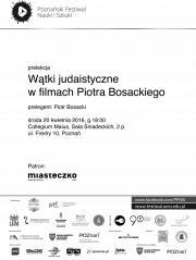 Piotr Bosacki i wątki judaistyczne w jego filmach