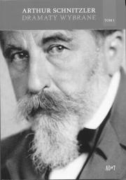 """Dramaty sceptyka (rec. Arthur Schnitzler, """"Dramaty wybrane"""")"""