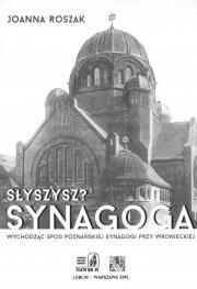 Słyszysz? Synagoga
